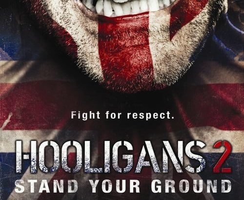 "Plakat von ""Hooligans 2 - Stand Your Ground"""