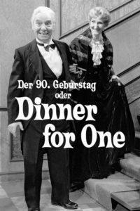 """Plakat von """"Der 90. Geburtstag oder Dinner for One"""""""