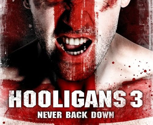 "Plakat von ""Hooligans 3 - Never Back Down"""